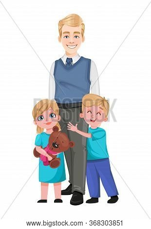 Happy Father's Day Greeting Card. Handsome Dad Standing With His Children. Vector Illustration On Wh