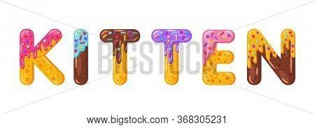 Kitten Biscuit Vector Lettering. Glazed Gingerbread Inscription. Tempting Flat Design Typography. Co