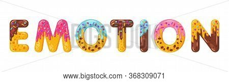 Emotion Biscuit Vector Lettering. Glazed Gingerbread Inscription. Tempting Flat Design Typography. C