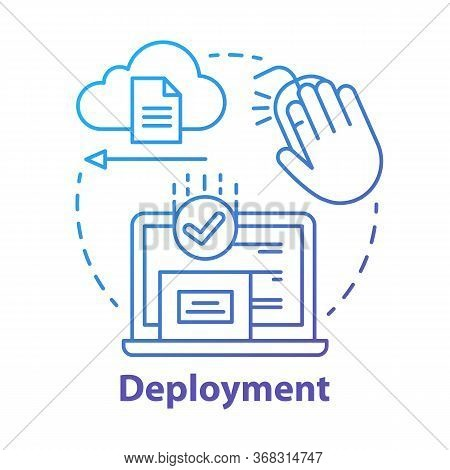 Deployment Concept Icon. Data Send, Receive. Product Release. Usability Test. Delivering Completed S