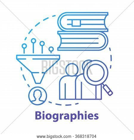 Biographies Blue Concept Icon. Life History Idea Thin Line Illustration. Stories About Famous People