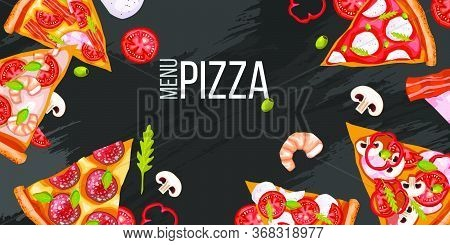 Pizza Menu Background With Realistic Slices, Tomatoes, Salami, Shrimps. Pizzeria Banner With Peppero