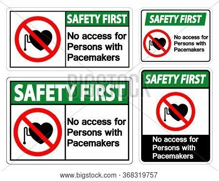 Safety First No Access For Persons With Pacemaker Symbol Sign On White Background