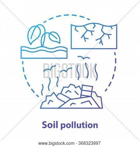 Soil Pollution Concept Icon. Land Waste Contamination Idea Thin Line Illustration In Blue. Inefficie
