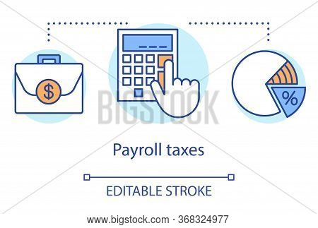 Payroll Taxes Concept Icon. Employee And Employer Taxation Idea Thin Line Illustration. Calculating