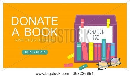 Template Poster With Box For Donation Book. Charity Concept  Vector Background. New Life For Second