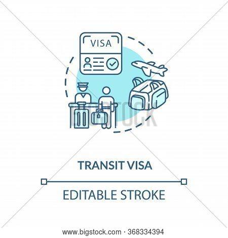 Transit Visa Concept Icon. Abroad Travel. Tourist Document Application. Airport Board Control Idea T