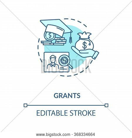 Grants Concept Icon. Higher Education Programs. Annual And Monthly Tuition Fee. Academic Degree Gett
