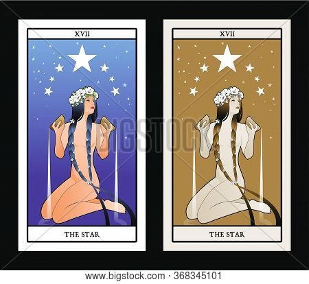 Major Arcana Tarot Cards. The Star. Beautiful Girl Naked Under Seven Stars, Pouring Water From Two G