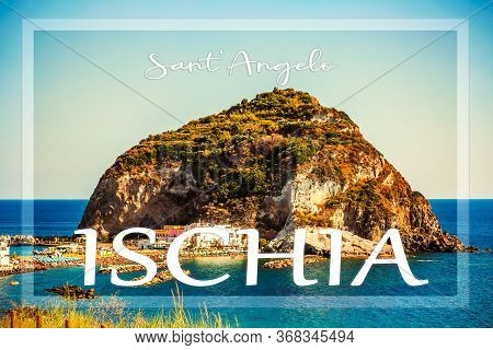 Landscape With Sant Angelo Village On Ischia Island