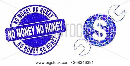 Geometric Wrench Repair Price Mosaic Icon And No Money No Honey Seal Stamp. Blue Vector Round Textur