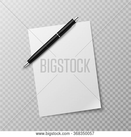 Pen And Paper Sheet. Blank White Paper Sheet And Ballpoint Pen Top View Mockup. Write Message, Lette