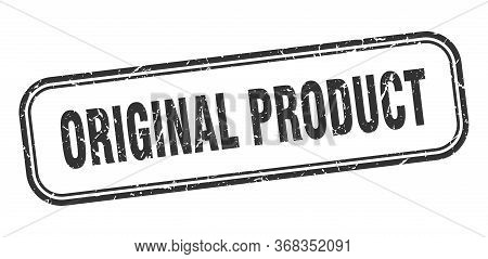 Original Product Stamp. Original Product Square Grunge Black Sign