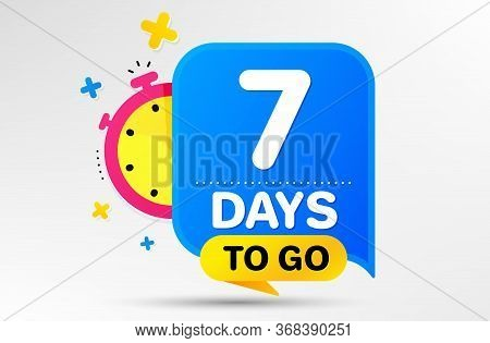 Countdown Left Days Banner With Timer. Seven Days Left Icon. 7 Days To Go Sign. Sale Announcement Ba