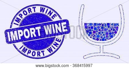 Geometric Mixture Glass Mosaic Icon And Import Wine Seal. Blue Vector Round Distress Seal With Impor