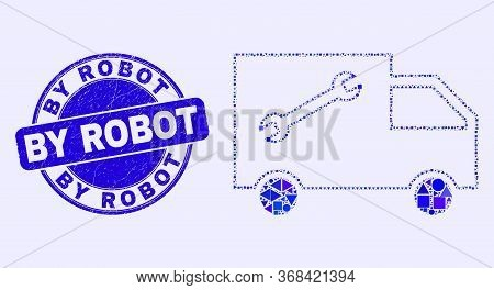 Geometric Service Van Mosaic Pictogram And By Robot Stamp. Blue Vector Rounded Distress Seal Stamp W