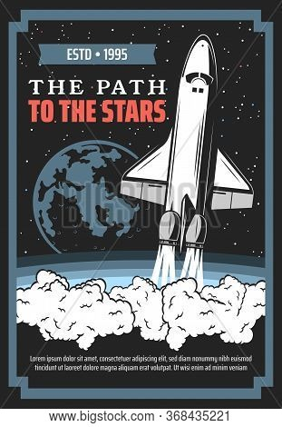 Spaceship Launch To Space, Galaxy Exploration Vector Design. Rocket, Planet, Space Ship And Shuttle,