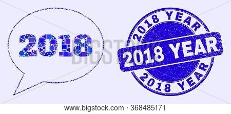 Geometric 2018 Message Balloon Mosaic Pictogram And 2018 Year Seal Stamp. Blue Vector Round Grunge S