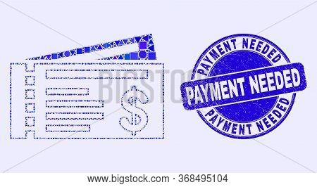 Geometric Dollar Cheques Mosaic Pictogram And Payment Needed Seal. Blue Vector Rounded Scratched Sea