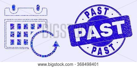 Geometric Calendar Rollback Mosaic Icon And Past Seal. Blue Vector Round Scratched Seal With Past Ca
