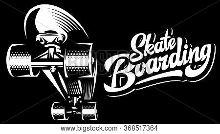 White Skateboard On Black Background And Stylish Calligraphic Inscription - Skateboarding.