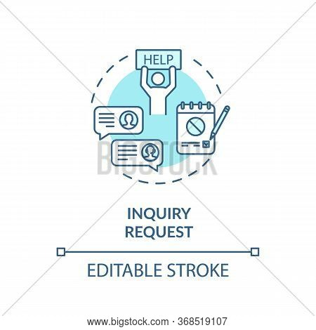 Inquiry Request Turquoise Concept Icon. Customer Online Support. Complaint Letter Thin Line Illustra