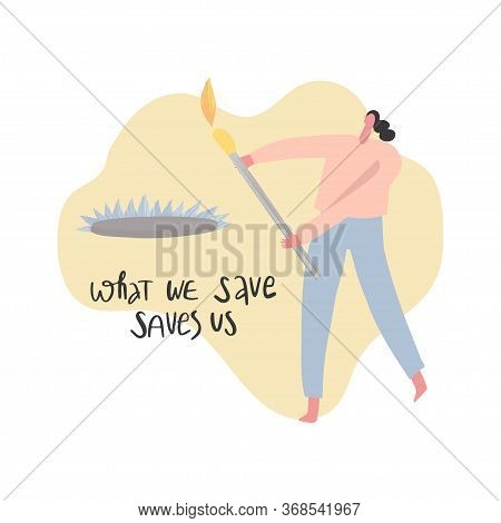 Eco Friendly Lifestyle Hand Drawn Vector Illustration. Woman With Big Match In Hands And Lettering S