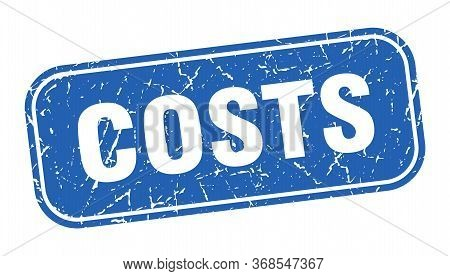 Costs Stamp. Costs Square Grungy Blue Sign