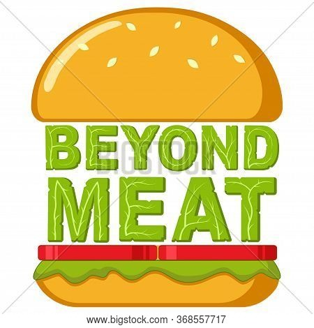 A Beyond Delicious Plant Based Non Meat Cheeseburger. Isolated Vector Illustration On White Backgrou