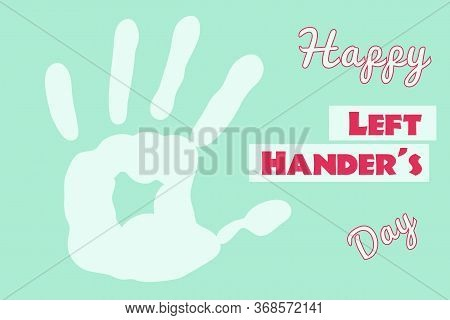 Happy Left Hander's Day Poster Handprint On Mint Background Red Text