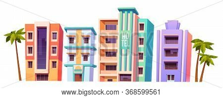 Buildings, Hotels In Miami At Summer Time, Modern House Architecture. Isolated Multistory Dwellings,