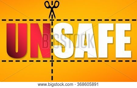 Using A Scissors To Cut A Word Unsafe, 3d Rendering