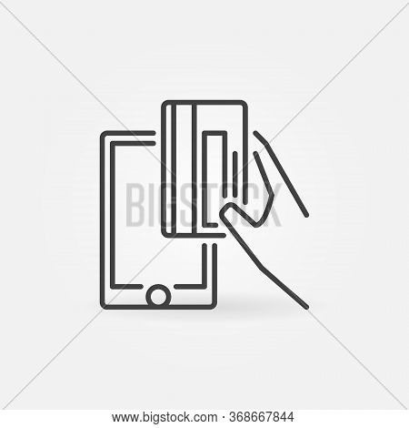 Hand With Credit Card And Smartphone Line Icon. Vector Online Pay Outline Concept Sign