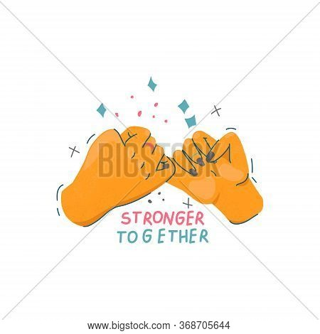 Unity And Sisterhood Concept. Pinky Swear And Stronger Together Quote.   Holding Hands In Unity. Fem