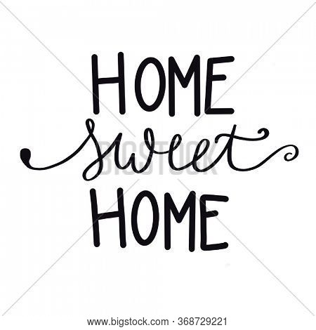Quote - Home sweet home with white background - High quality image