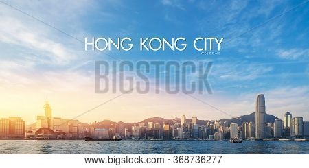Hong Kong Victoria Harbour In Sunrise With Text Welcome To Hong Kong City