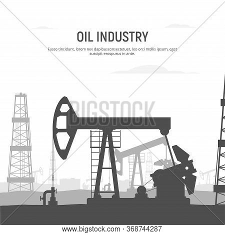 Oil Drilling Rig Banner. Oilfield Background. Industrial Landscape With Oil Rig And Tanks And Pump J