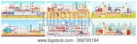 Industrial Sites Flat Color Vector Illustrations Set. Oil Refinery, Nuclear Power Station And Manufa