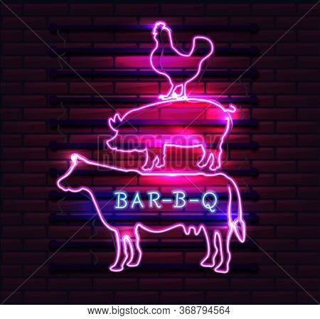 Chicken Pig Cow Silhouette. Neon Bbq Sign On A Brick Background . Bbq Of Neon-style