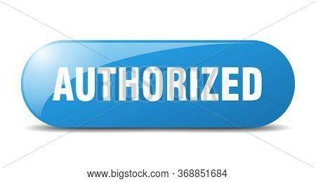 Authorized Button. Authorized Sign. Key. Push Button.