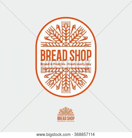 Bread Shop. Bakery Logo. Bread Shop Emblem. Letters  And Wreath Of Spikelet On Rounded Badge.