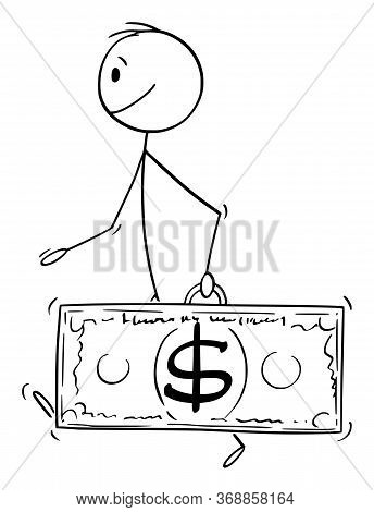 Cartoon Stick Figure Drawing Conceptual Illustration Of Walking Man Or Businessman Carrying Dollar C