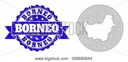 Mesh Vector Map Of Borneo Island With Grunge Seal Stamp. Triangular Mesh Map Of Borneo Island Is Cut