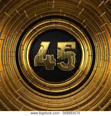 Gold Number 45 (number Forty-five) With Perforated Black Metal Background And Gold Rings Around. 3d