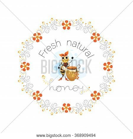 Honey Label. Natural Honey. The Owner Is A Bee. Mistress Is A Bee. Vector Honey Labels, Round Logo D