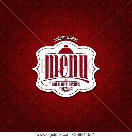 Vintage Menu. Gourmet Dishes Fine Wines. Vector Illustration