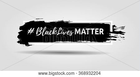 Black Lives Matter Slogan Hashtag Isolated In Frame With Ink Background. Vector Illustration. Eps10