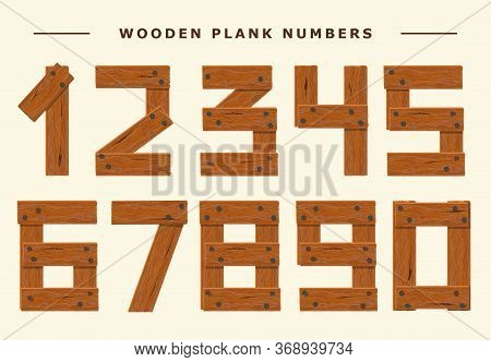 Wood Number Set, Wooden Plank Numeric Font Held With Nails. Vector