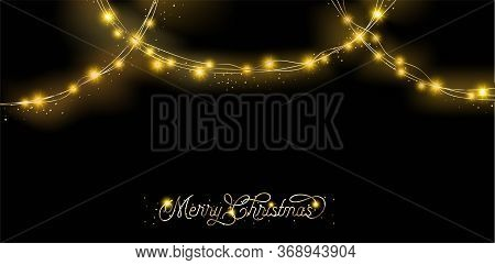 Lights Garland Premium Decoration. Beautiful Merry Christmas Lettering. Rich Vip New Year, Christmas
