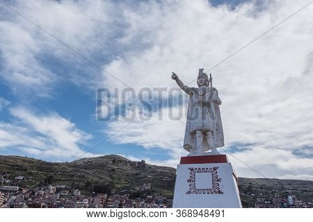 A Statue Of Manco Capac In Huajsapata Park Overlooking The City Of Puno In Peru
